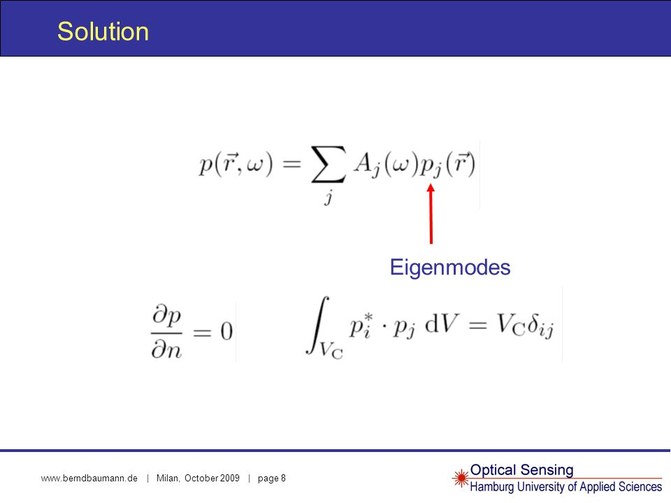 www.berndbaumann.de | Milan, October 2009 | page 8 Solution Eigenmodes