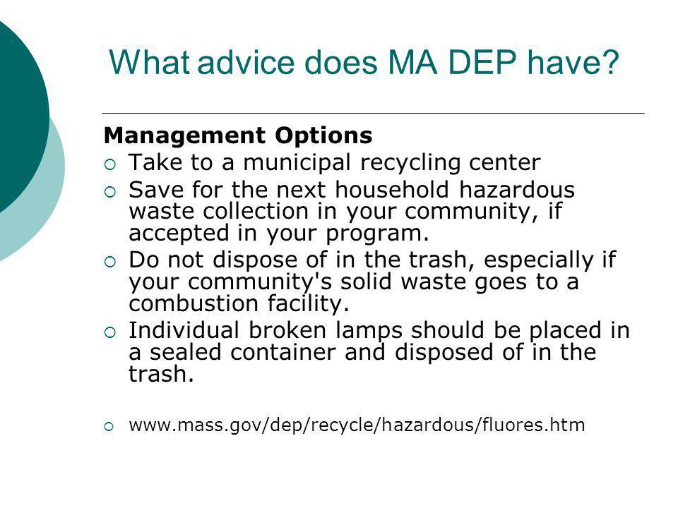 What advice does MA DEP have.