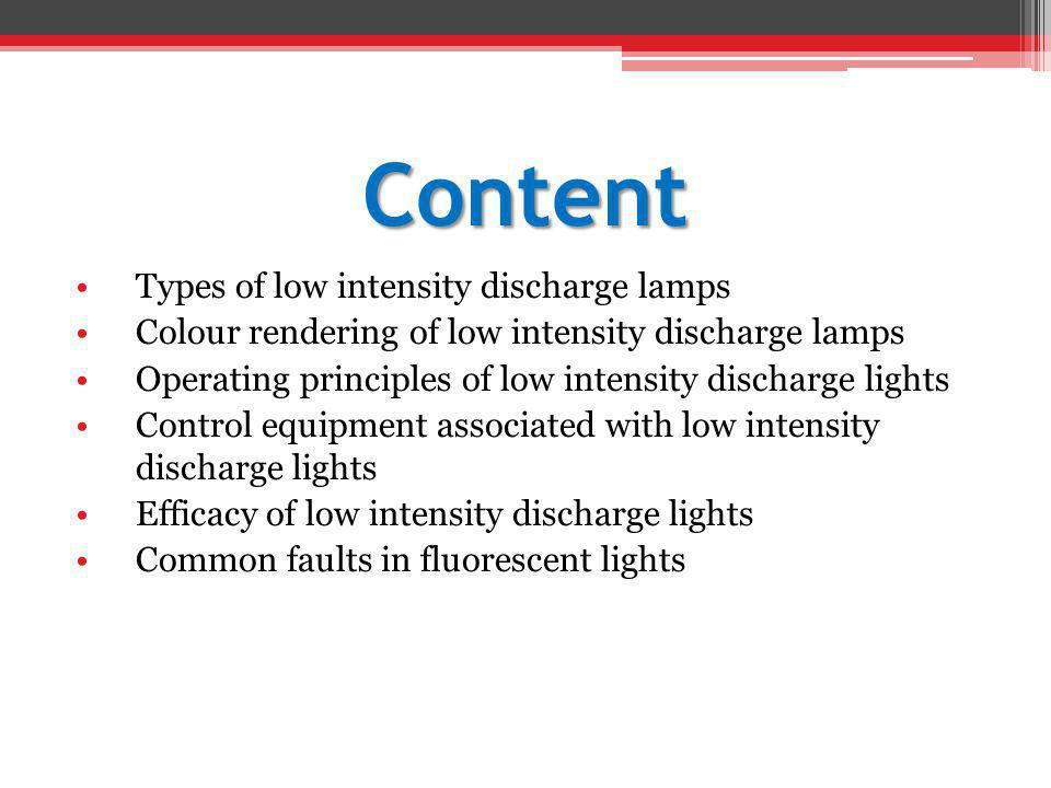 Incandescent Lamp Florescent Lamps Colour 33 Colour 54 Colour 83 Colour 93 Low Pressure Sodium High Pressure Sodium High Pressure Mercury Metal Halide Ra 100 65 72 86 93 -44 26 45 70
