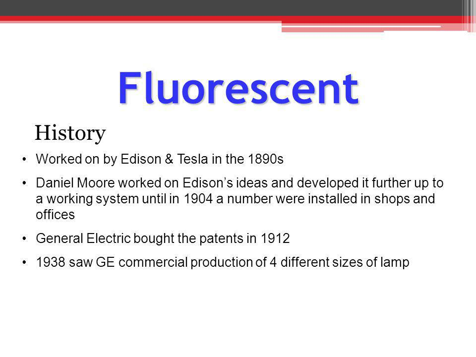 Other Fluorescent Tubes Previous example is of a hot Cathode tube Thermionic emission Lamps Preheat Starting System