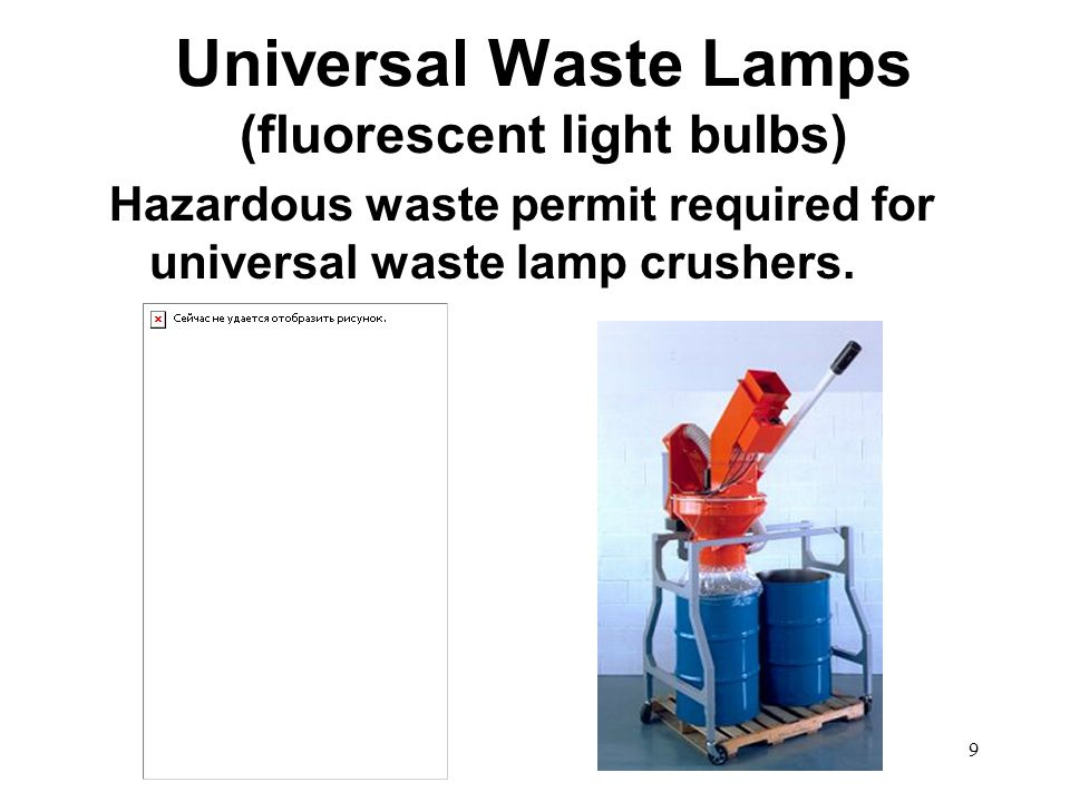 30 Do not store for more than one year. UNIVERSAL WASTE MANAGEMENT STANDARDS
