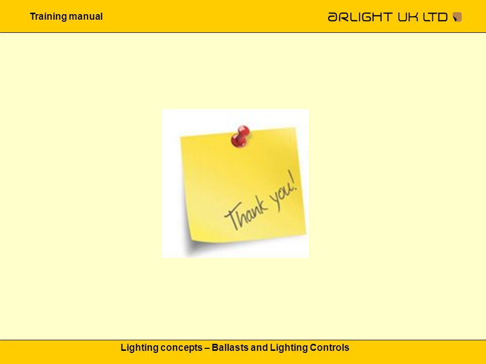 Training manual Lighting concepts – Ballasts and Lighting Controls