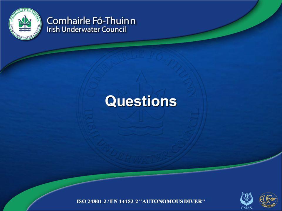 Copyright 2012 CFT NITE/15 ISO 24801-2 / EN 14153-2 AUTONOMOUS DIVER Questions