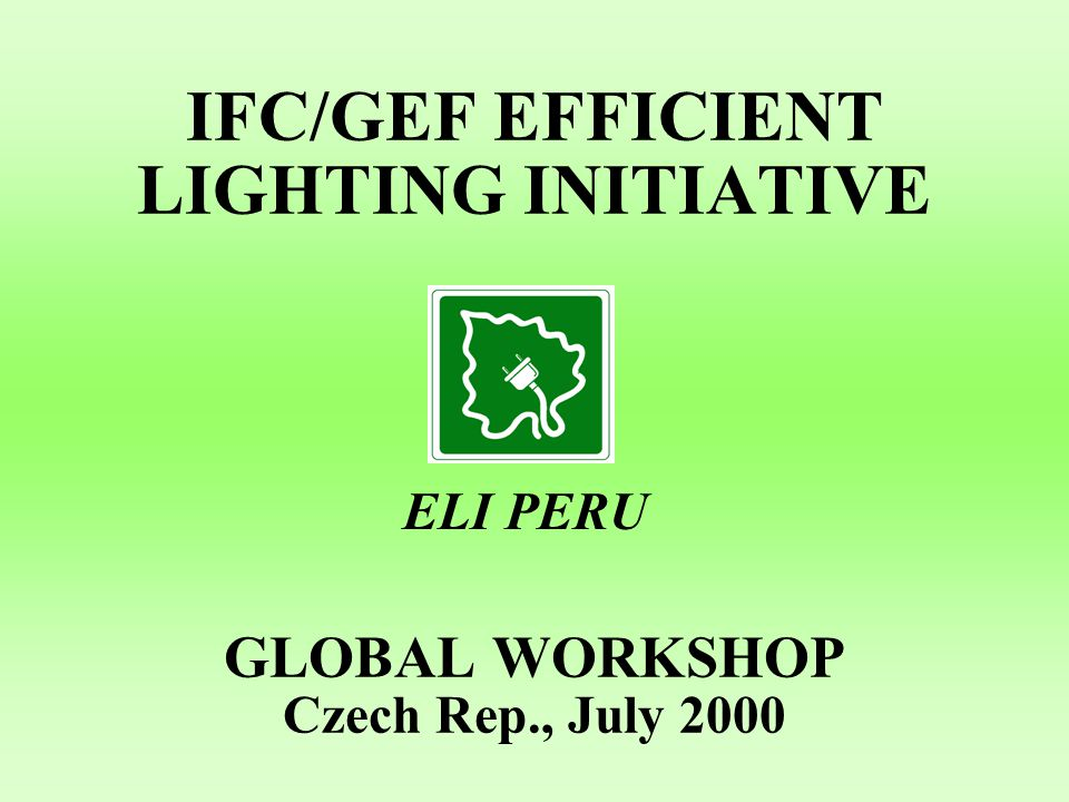 PROBLEMS ON THE CFLs DISTRIBUTION PROGRAMS –Delay on the approval of Energy Efficiency Law.