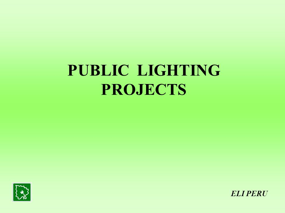 PUBLIC LIGHTING PROJECTS ELI PERU