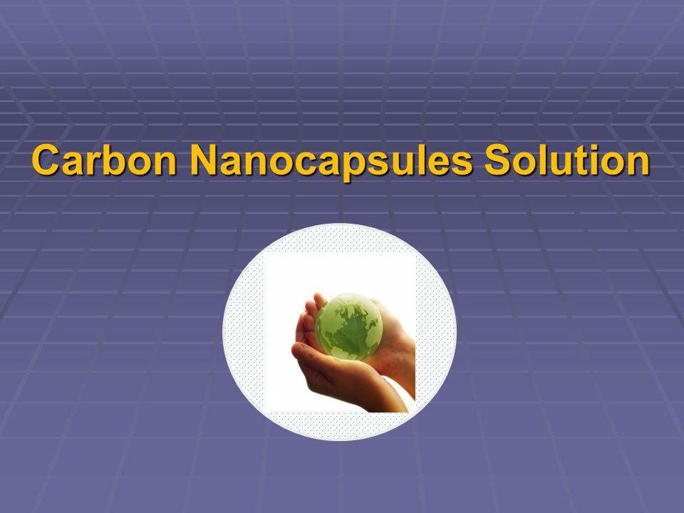 Carbon Nanocapsules Solution