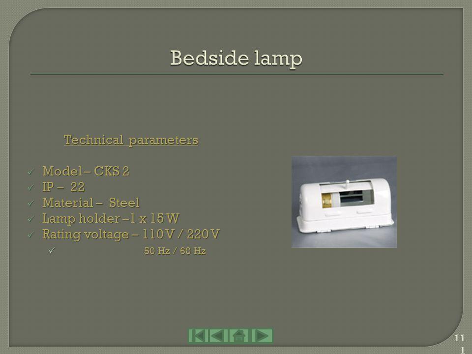 Technical parameters Model – JTY 08 – 1 Model – JTY 08 – 1 IP – 22 IP – 22 Material – Steel Material – Steel Lamp holder –1 x 8 W Lamp holder –1 x 8 W