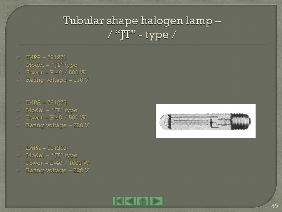 IMPA – 791261 IMPA – 791261 Model – J type Model – J type Power – 300 W Power – 300 W Rating voltage – 110 V Rating voltage – 110 V IMPA – 791262 IMPA