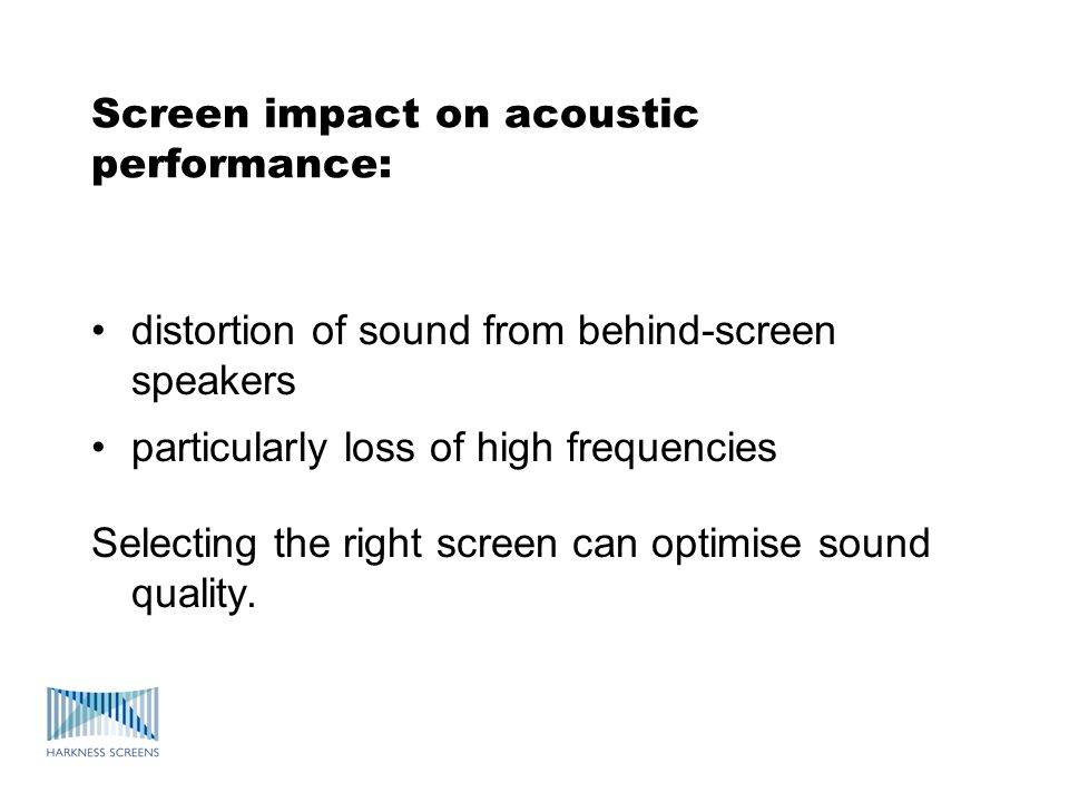 Benefits of gain screens can achieve higher brightness level with lower lamp power with very large screens it may be essential to use gain screen to get SMPTE level brightness with digital projection, screen gain helps achieve brightness level Disadvantage – gain screens have a narrower viewing angle than matt white screens