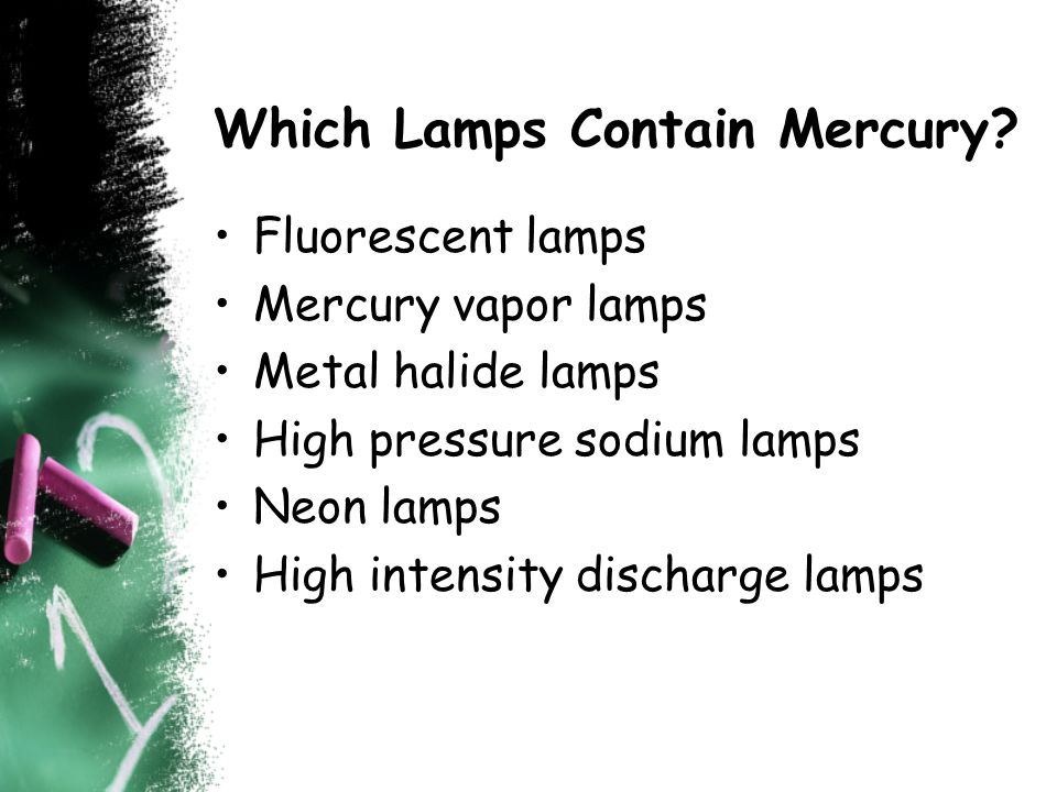 Which Lamps Contain Mercury.