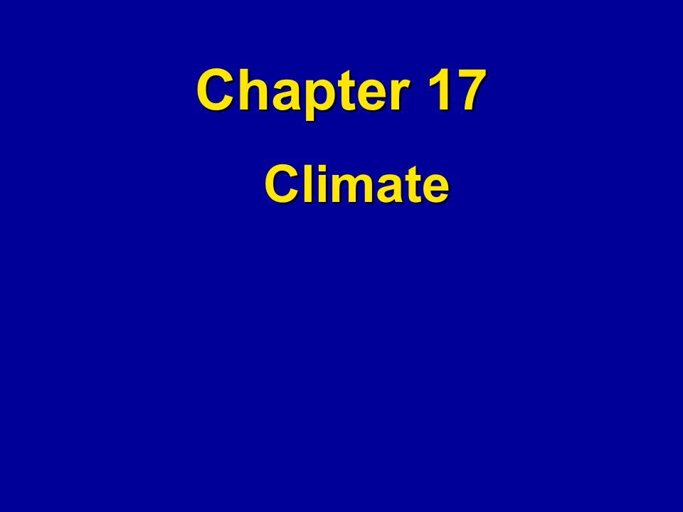 Chapter 17 Climate