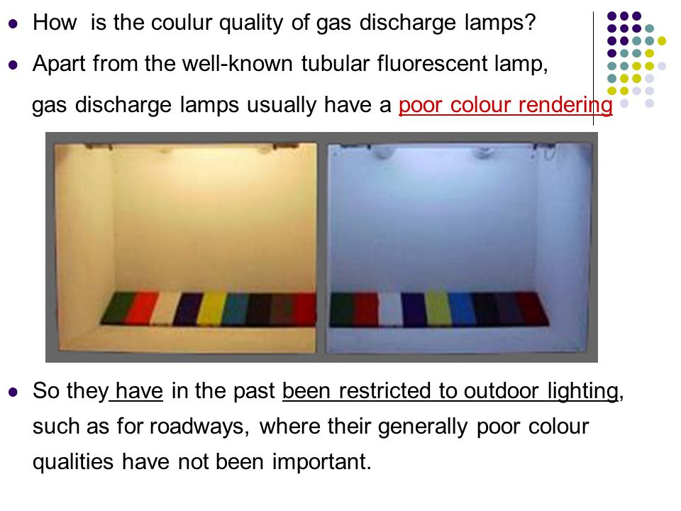 How is the coulur quality of gas discharge lamps.