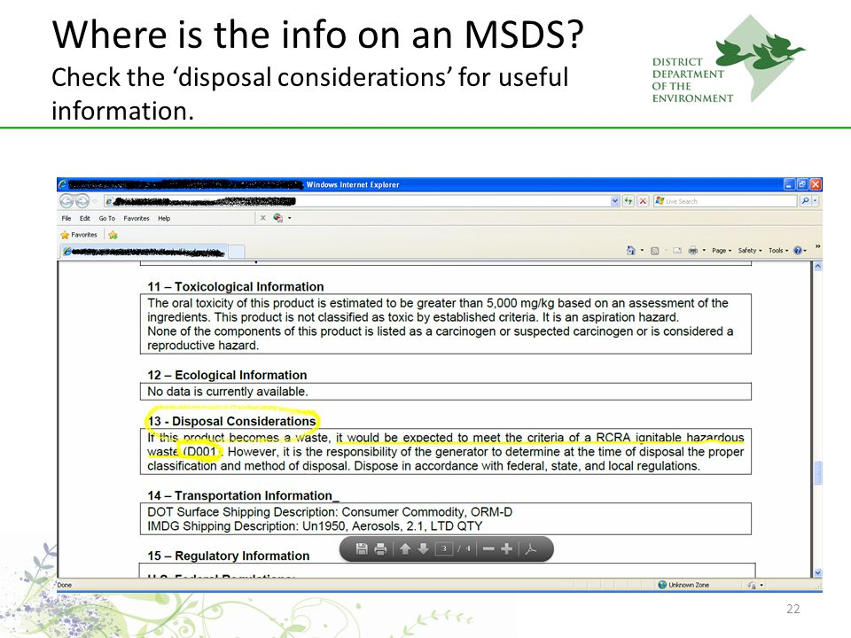 22 Where is the info on an MSDS? Check the disposal considerations for useful information.