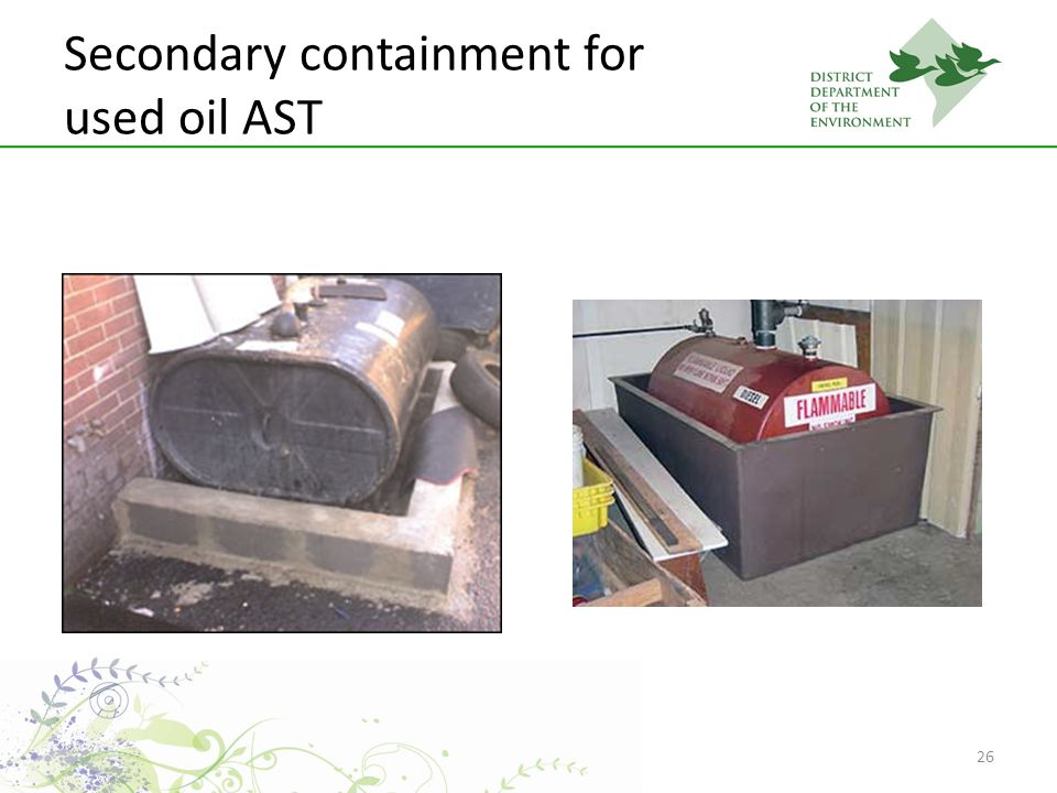 26 Secondary containment for used oil AST