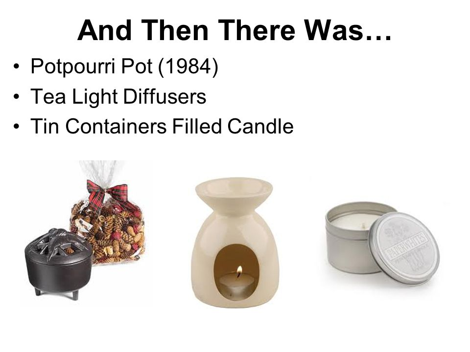 And Then There Was… Potpourri Pot (1984) Tea Light Diffusers Tin Containers Filled Candle