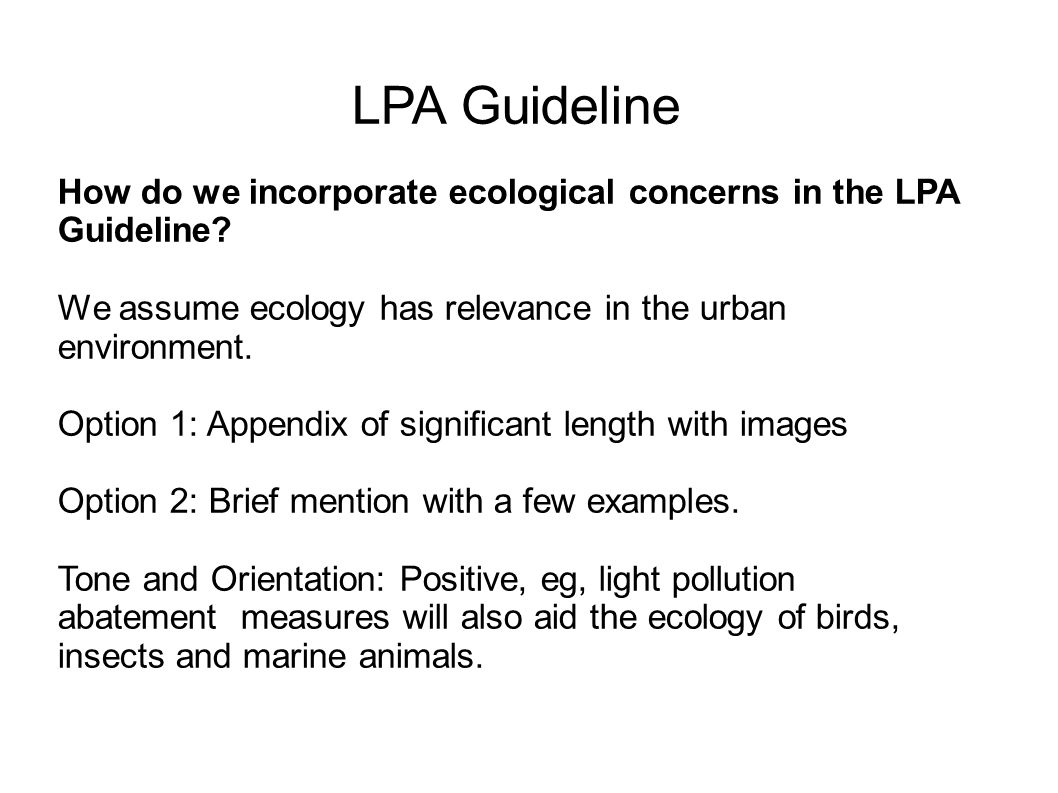 LPA Guideline How do we incorporate ecological concerns in the LPA Guideline.