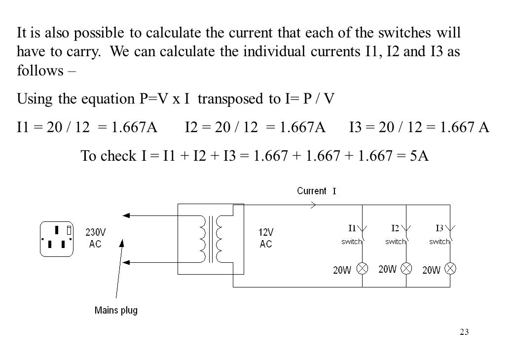 23 It is also possible to calculate the current that each of the switches will have to carry. We can calculate the individual currents I1, I2 and I3 a