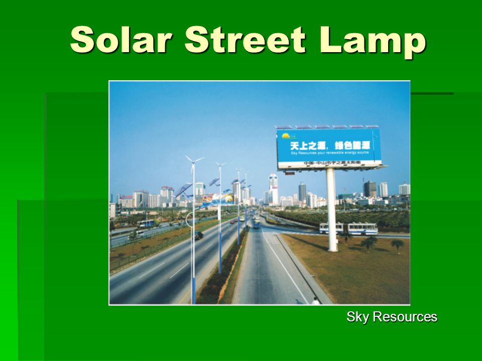 Solar Street Lamp Solar Street Lamp Sky Resources