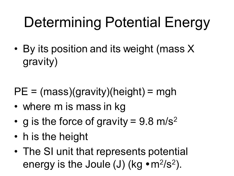 Examine an example of potential energy A flower pot with a mass of 15 kg is sitting on a window sill 15 meters above the ground.