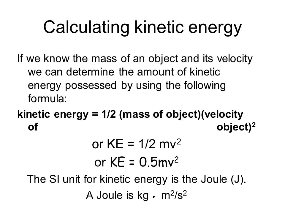 A bicycle with a mass of 14 kg traveling at a velocity of 3.0 m/s east has how much kinetic energy.