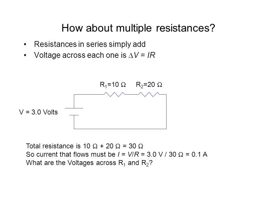 How about multiple resistances.