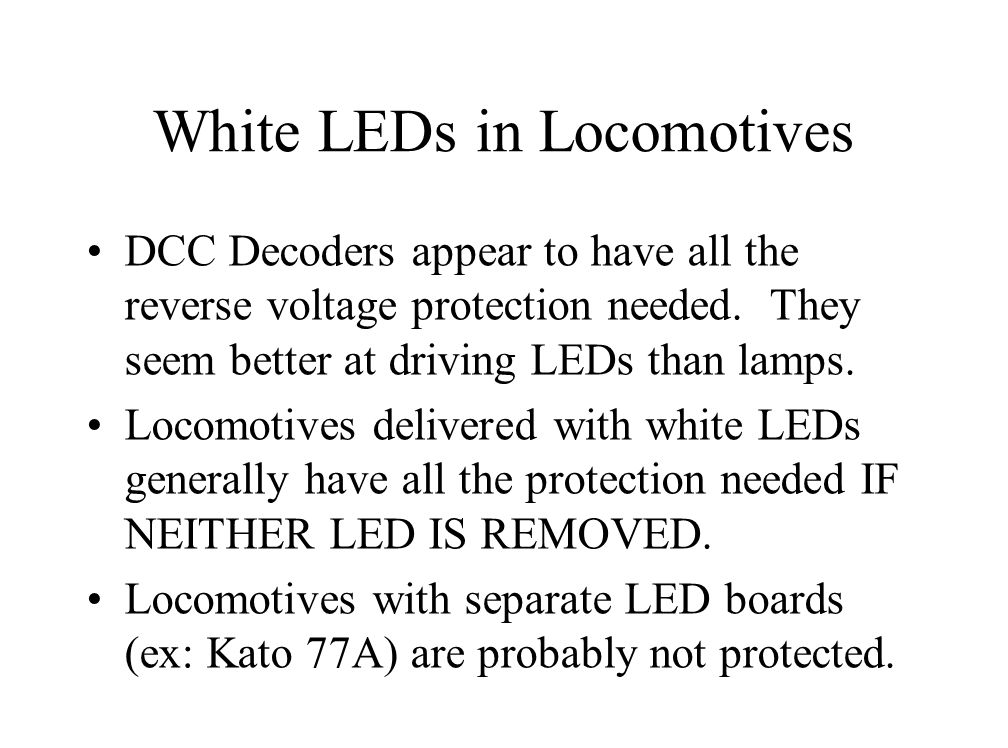 White LEDs in Locomotives DCC Decoders appear to have all the reverse voltage protection needed.