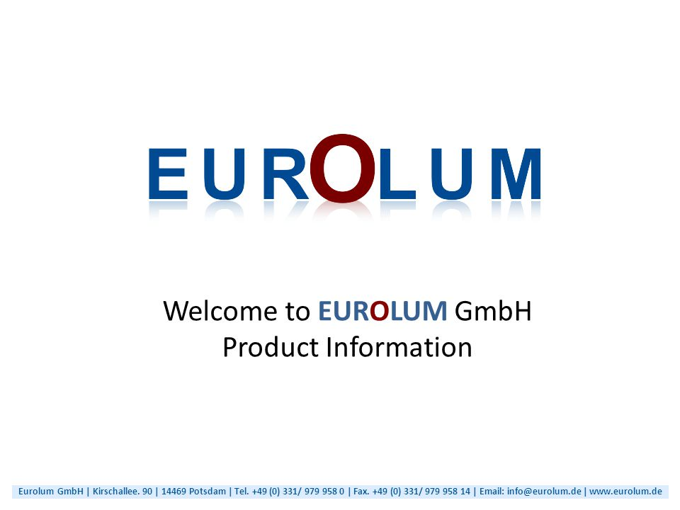 Welcome to EUROLUM GmbH Product Information Eurolum GmbH | Kirschallee.
