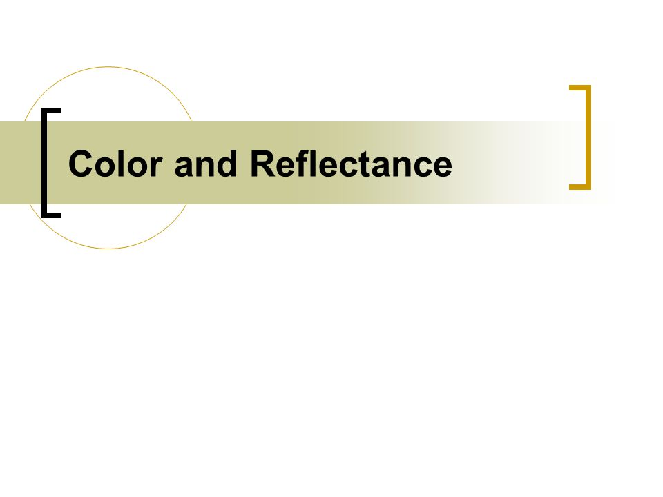 Color and Reflectance