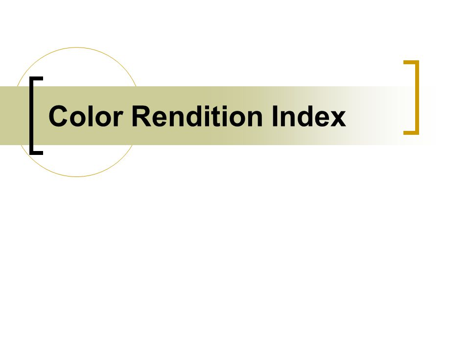 Color Rendition Index