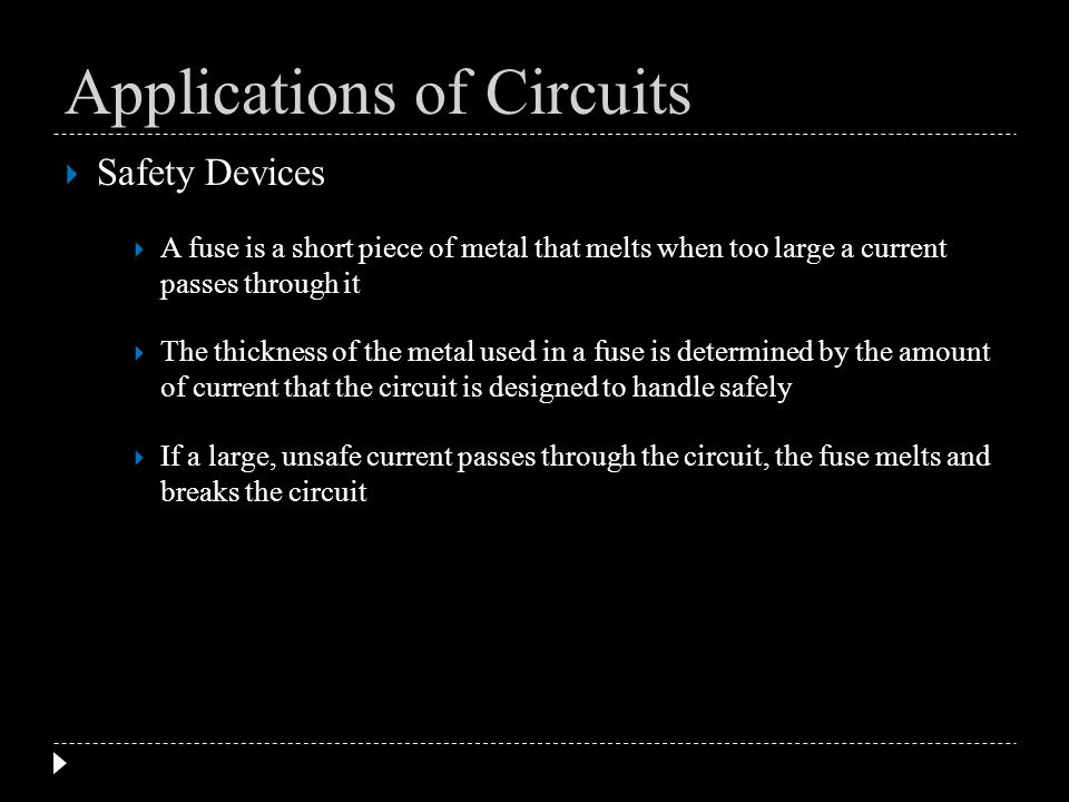 Safety Devices A fuse is a short piece of metal that melts when too large a current passes through it The thickness of the metal used in a fuse is det