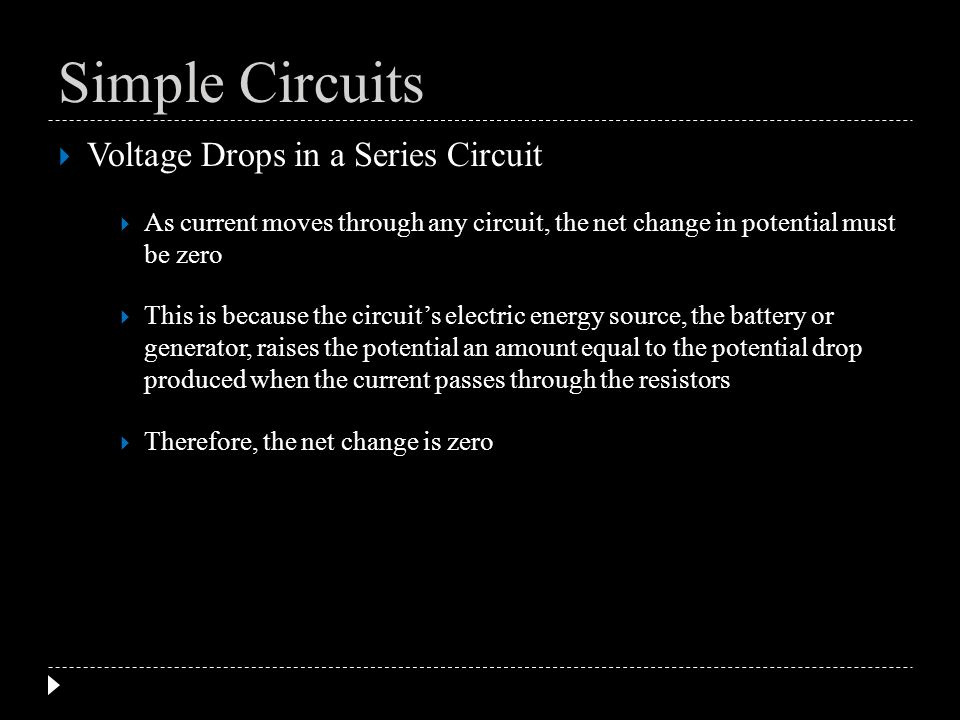 Voltage Drops in a Series Circuit An important application of series resistors is a circuit called a voltage divider A voltage divider is a series circuit used to produce a voltage source of desired magnitude from a higher-voltage battery Simple Circuits
