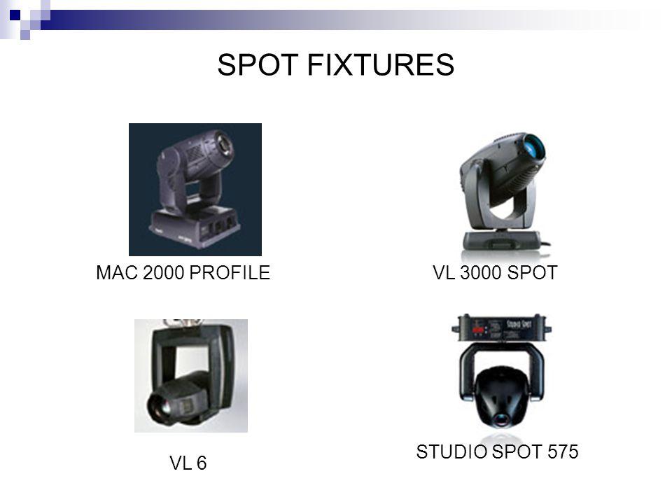 SPOT FIXTURES MAC 2000 PROFILE VL 6 VL 3000 SPOT STUDIO SPOT 575