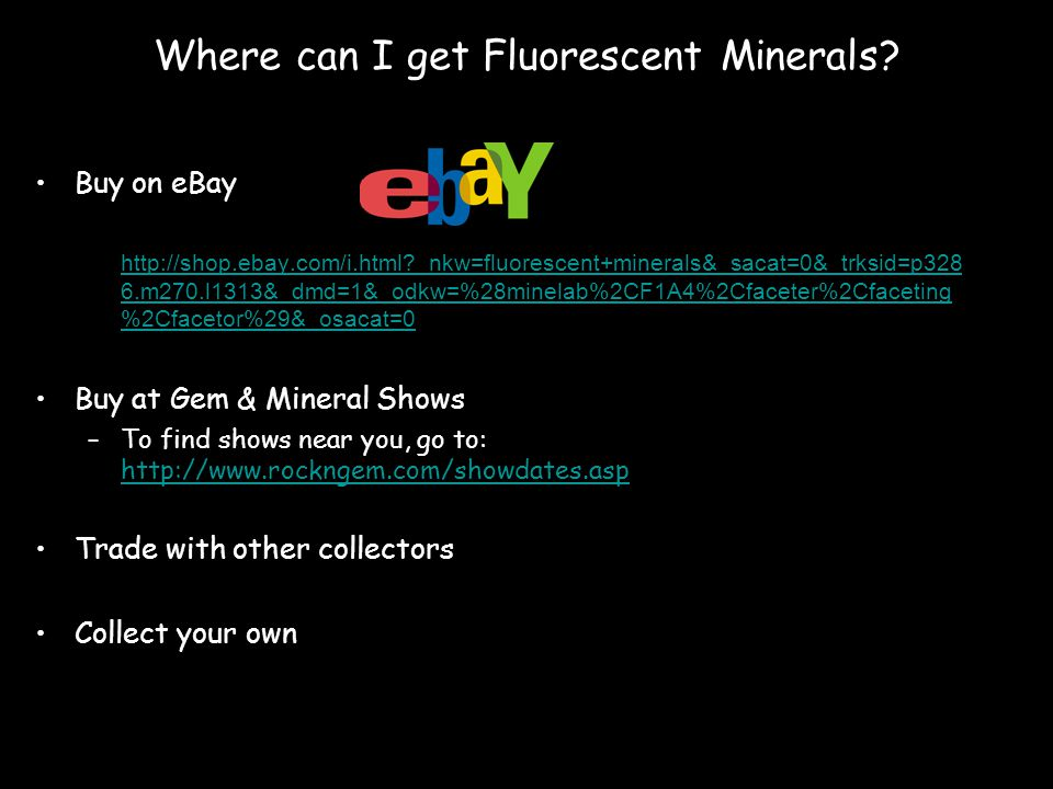 Where can I get Fluorescent Minerals.
