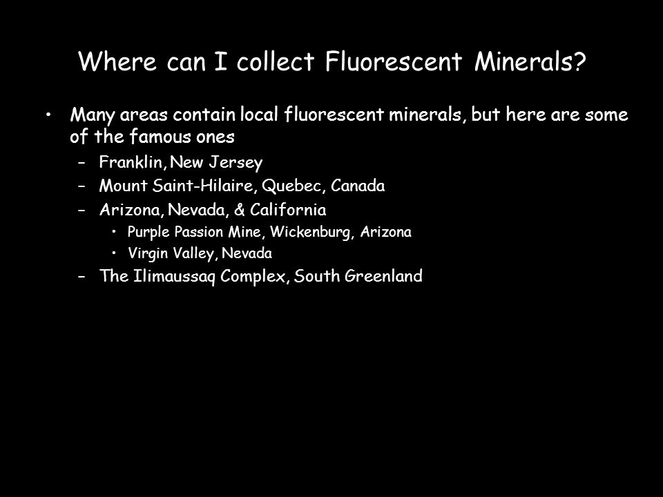 Where can I collect Fluorescent Minerals.