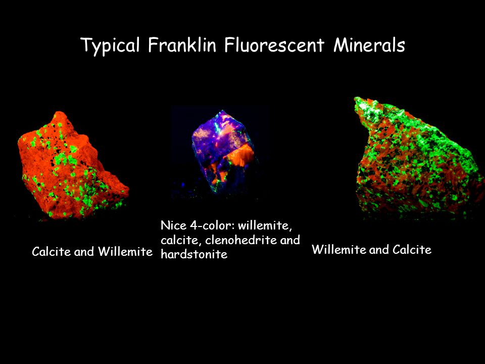 Typical Franklin Fluorescent Minerals Calcite and Willemite Willemite and Calcite Nice 4-color: willemite, calcite, clenohedrite and hardstonite