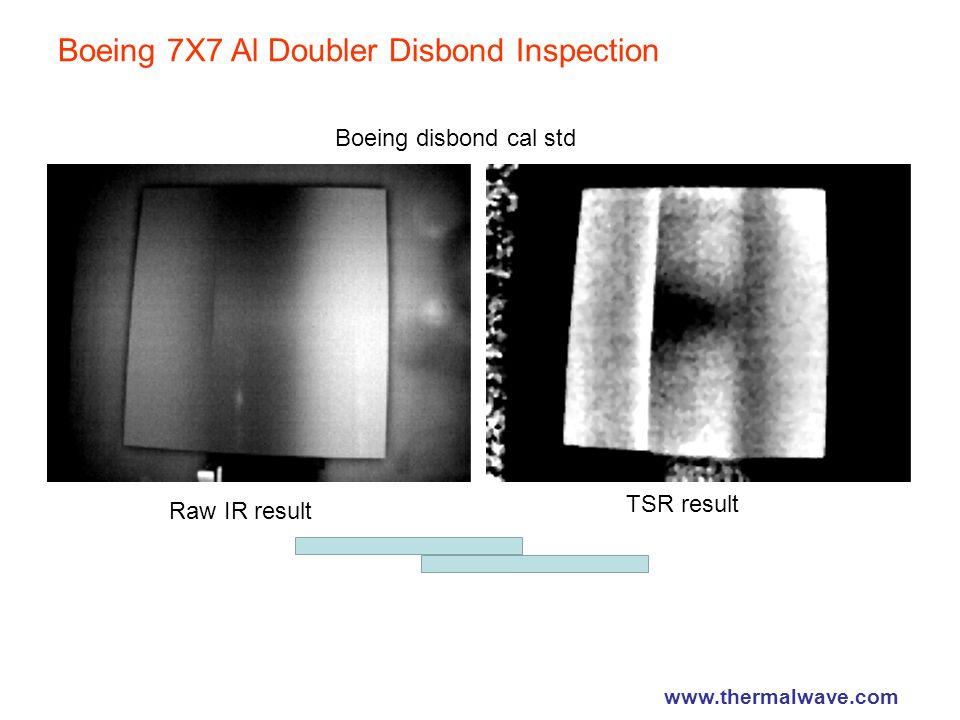 Boeing 7X7 Al Doubler Disbond Inspection Raw IR result TSR result Boeing disbond cal std www.thermalwave.com