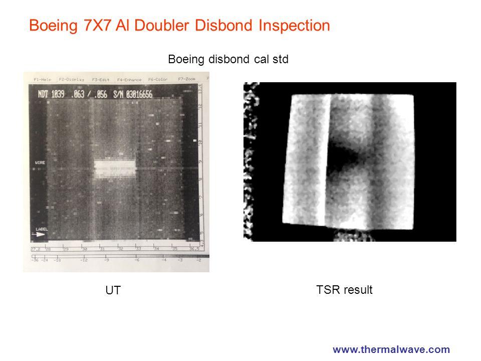 Boeing 7X7 Al Doubler Disbond Inspection TSR result Boeing disbond cal std UT www.thermalwave.com