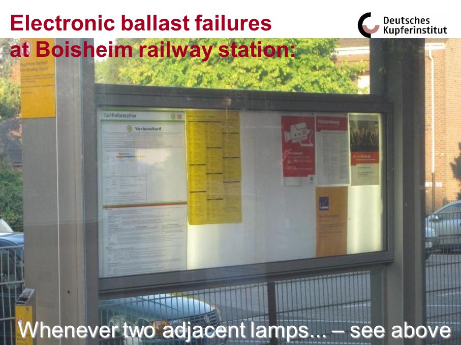 Whenever two adjacent lamps... – see above Electronic ballast failures at Boisheim railway station: