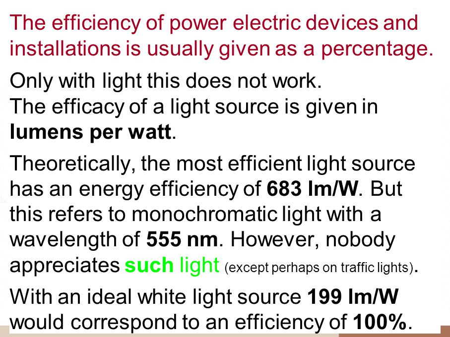 The efficiency of power electric devices and installations is usually given as a percentage.