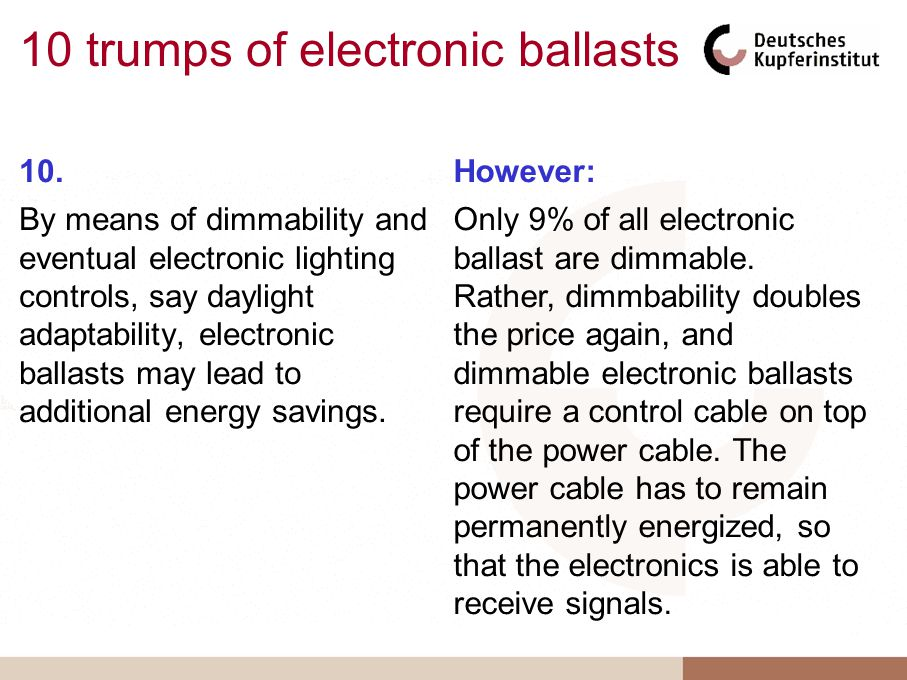 10 trumps of electronic ballasts 10.