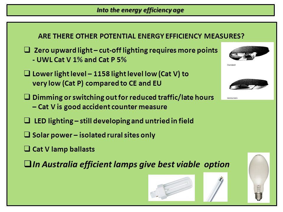 Into the energy efficiency age ARE THERE OTHER POTENTIAL ENERGY EFFICIENCY MEASURES.