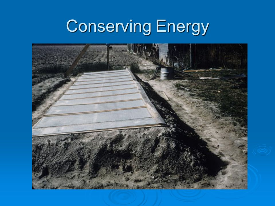 Conserving Energy