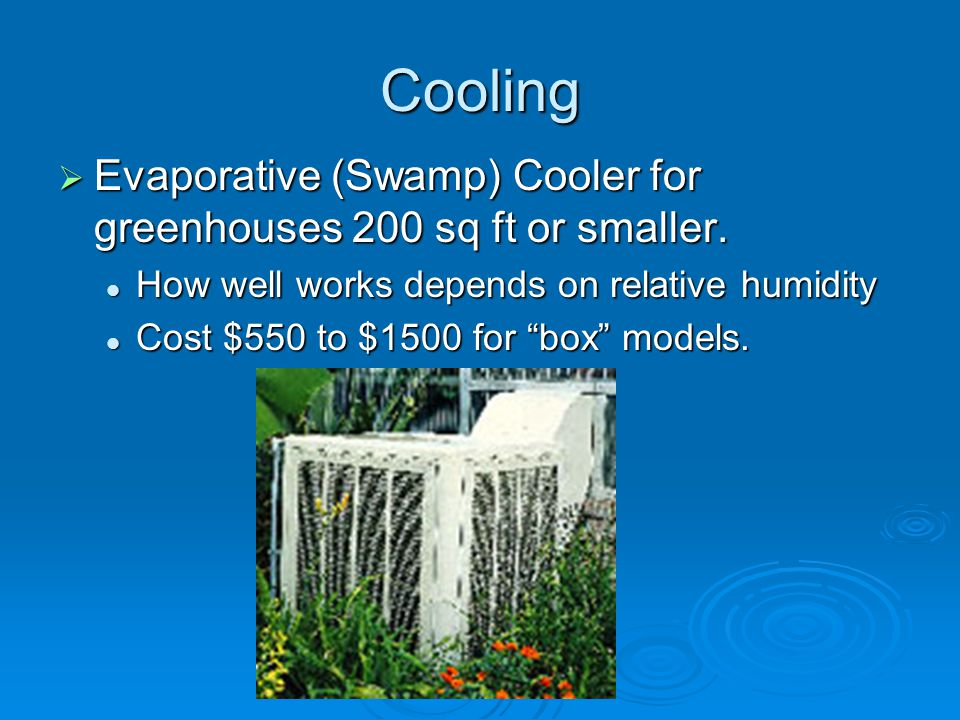 Cooling Evaporative (Swamp) Cooler for greenhouses 200 sq ft or smaller.