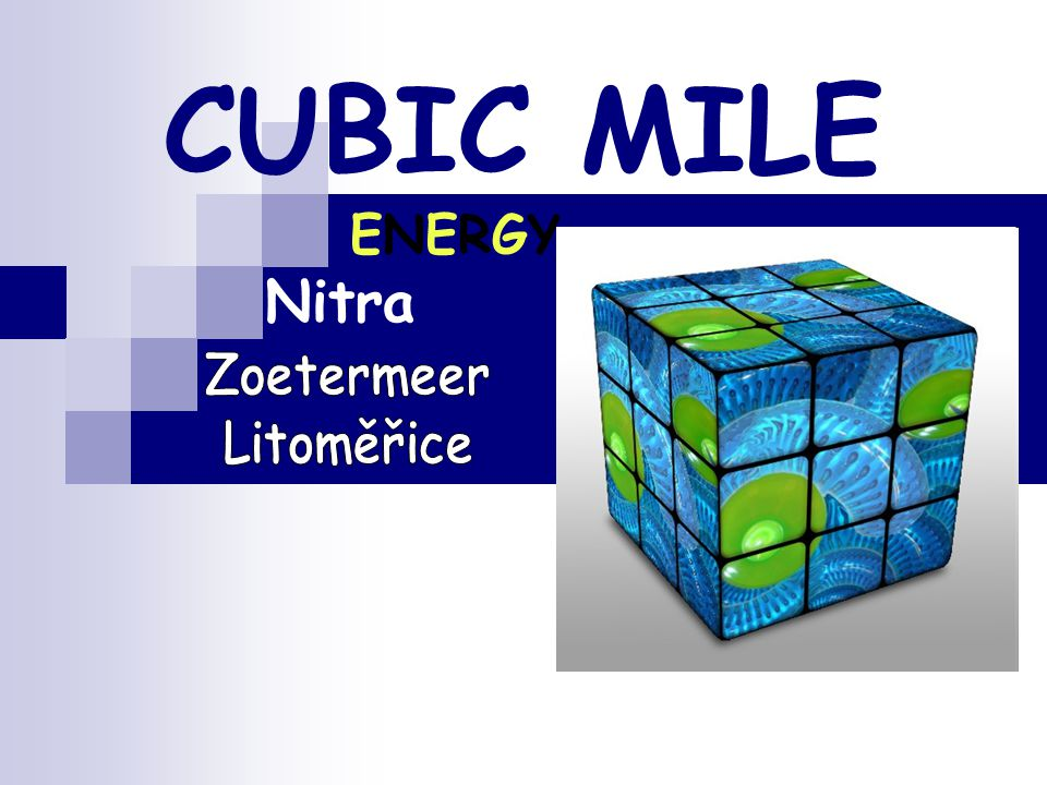 CUBIC MILE ENERGY Nitra