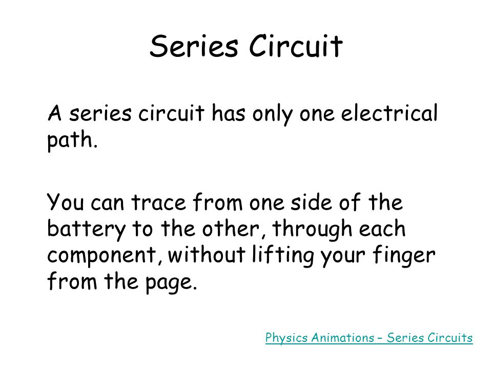 Different types of circuit There are different ways in which you can connect cells and components (such as lamps) to create a circuit: series parallel