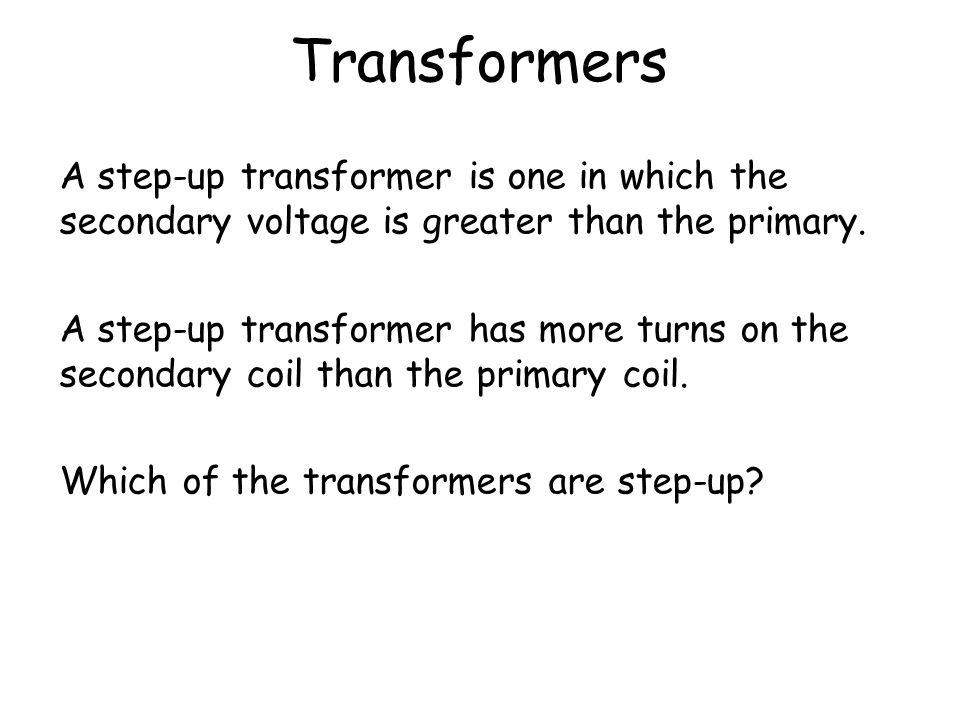 Transformers 2 V1252 V12511 2 V1258 V50044 2 V12510 V62555 2 V5000.5 V1250.25 2 V5002 V50011 2 V5002.5 V6251.25