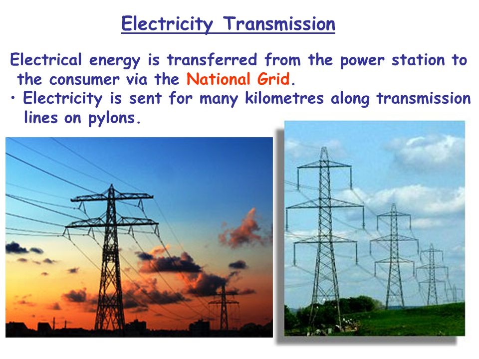 Transmitting Electrical Energy Transformers are used by the National Grid system through which electrical energy is transmitted. Demonstration