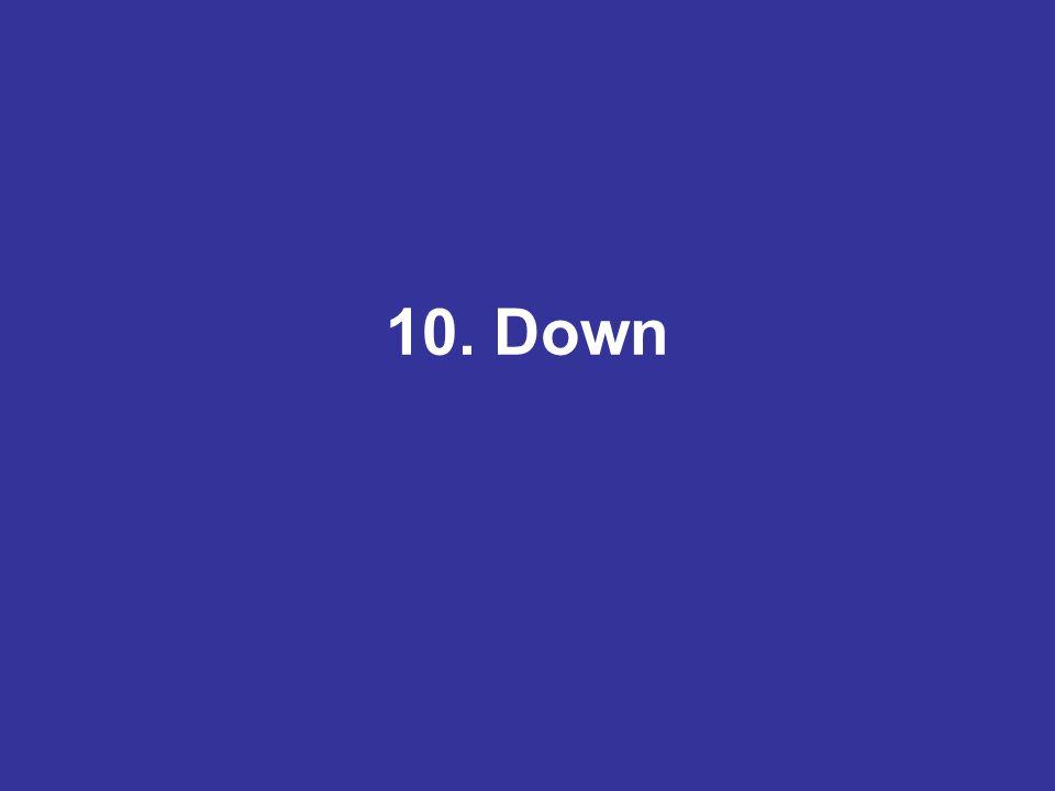 10. Down