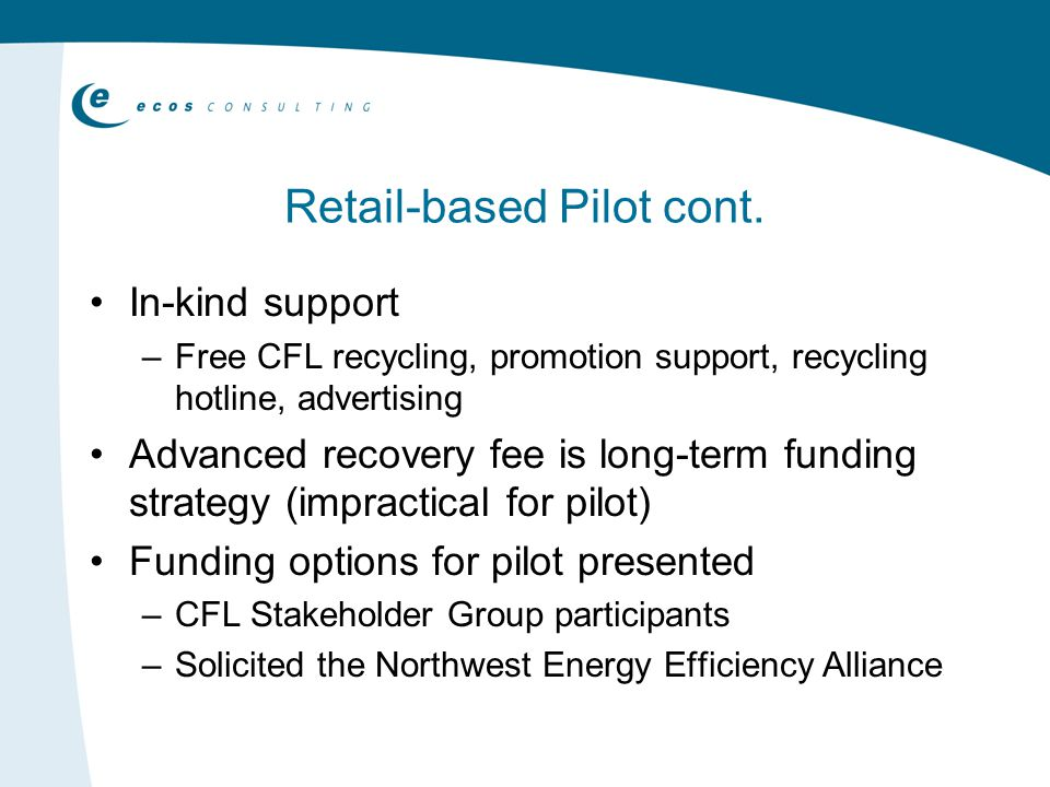 Retail-based Pilot cont.