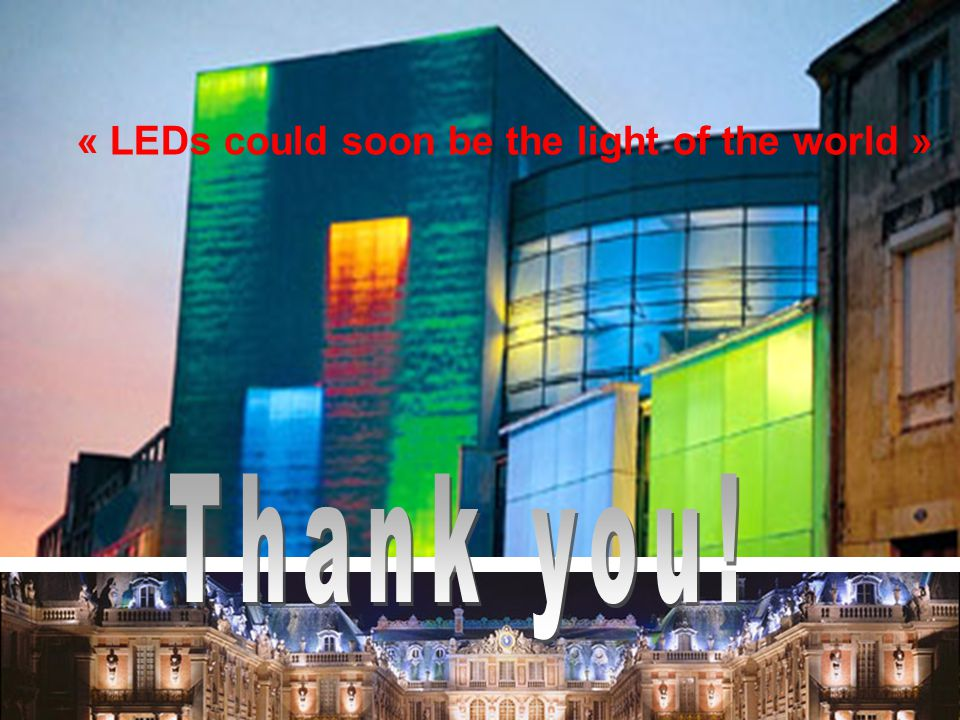 « LEDs could soon be the light of the world »